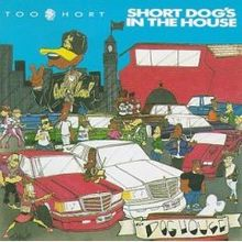 220px-Too_Short_-_Short_Dog's_in_the_House