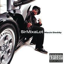 220px-SirMix-a-Lot-MackDaddy